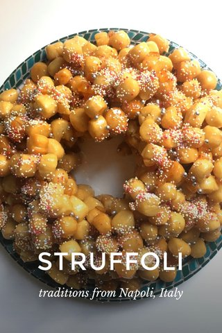 STRUFFOLI traditions from Napoli, Italy
