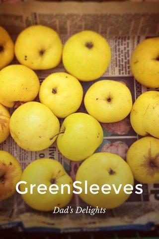 GreenSleeves Dad's Delights