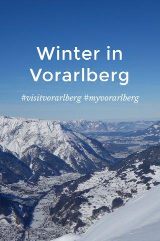 Winter in Vorarlberg #visitvorarlberg #myvorarlberg