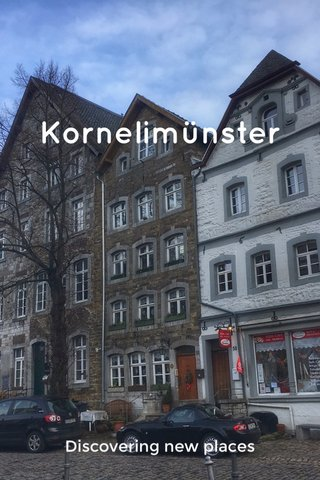 Kornelimünster Discovering new places