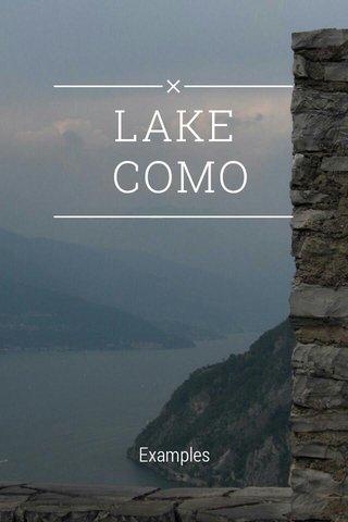 LAKE COMO Examples