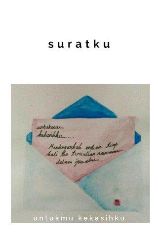 suratku untukmu kekasihku