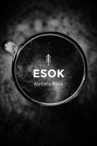 ESOK Aletheia Raya
