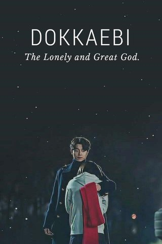 DOKKAEBI The Lonely and Great God.