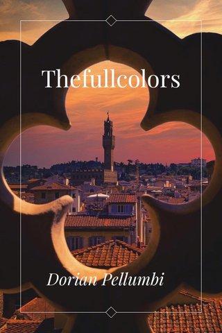 Thefullcolors Dorian Pellumbi