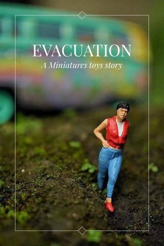 EVACUATION A Miniatures toys story