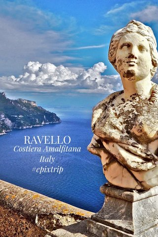 RAVELLO Costiera Amalfitana Italy #epixtrip
