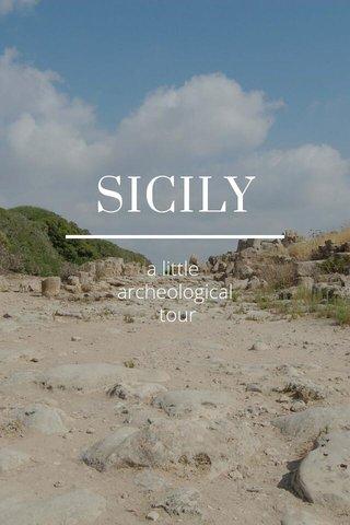 SICILY a little archeological tour