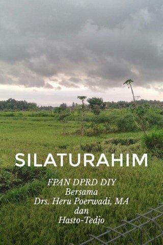 SILATURAHIM FPAN DPRD DIY Bersama Drs. Heru Poerwadi, MA dan Hasto-Tedjo