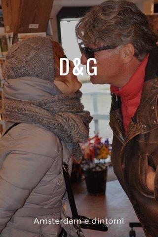 D&G Amsterdam e dintorni