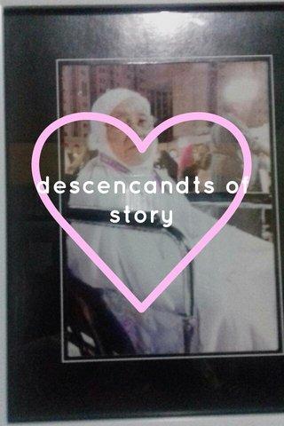 descencandts of story