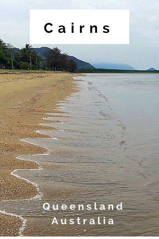 Cairns Queensland Australia