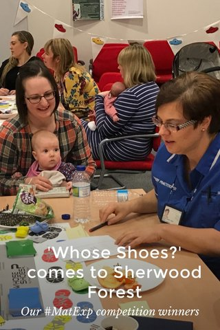 'Whose Shoes?' comes to Sherwood Forest Our #MatExp competition winners