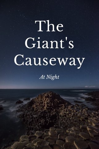 The Giant's Causeway At Night
