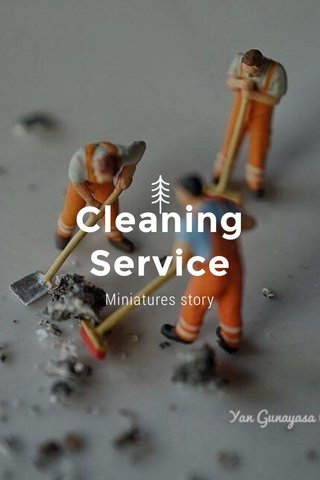 Cleaning Service Miniatures story
