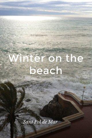 Winter on the beach Sant Pol de Mar