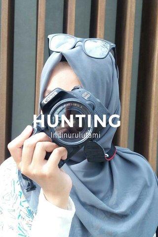 HUNTING Indinurulutami