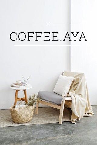 COFFEE.AYA