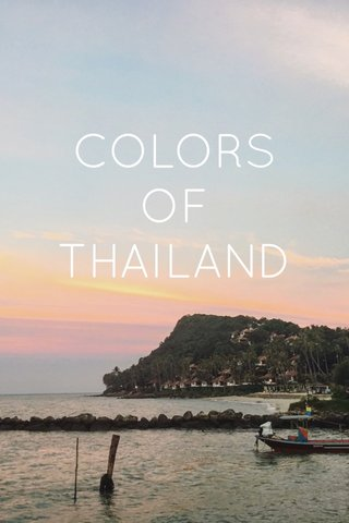 COLORS OF THAILAND