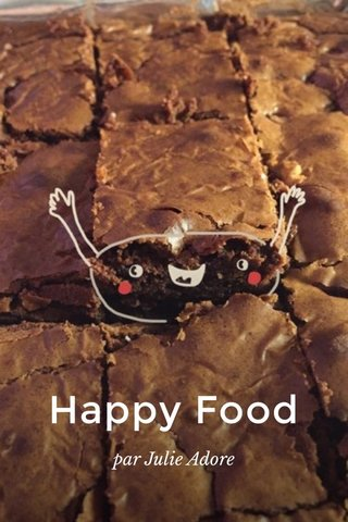 Happy Food par Julie Adore