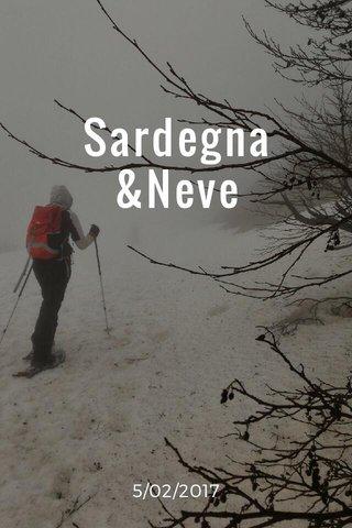 Sardegna &Neve 5/02/2017