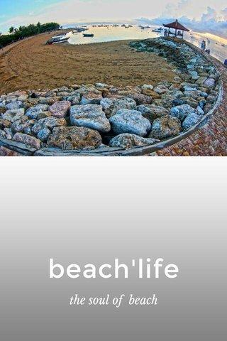 beach'life the soul of beach