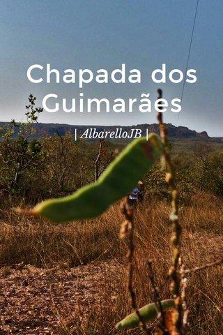Chapada dos Guimarães | AlbarelloJB |