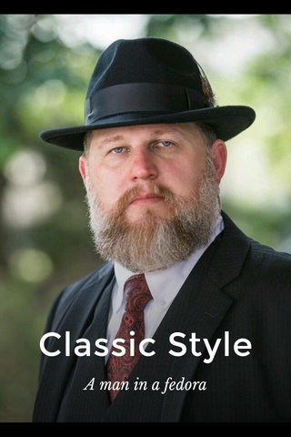 Classic Style A man in a fedora
