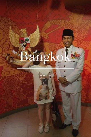 Bangkok 2016