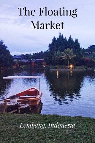 The Floating Market Lembang, Indonesia