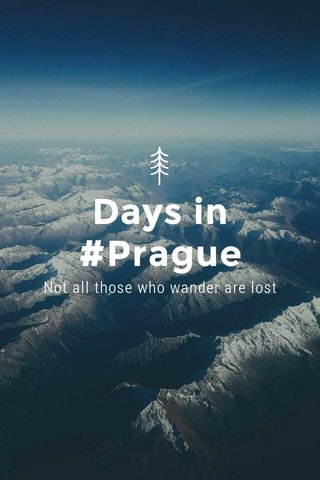 Days in #Prague Not all those who wander are lost