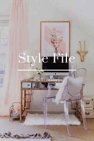 Style File  Saturday 