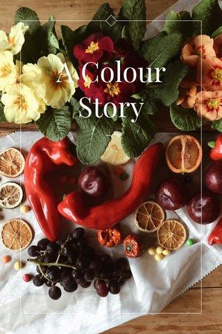 A Colour Story