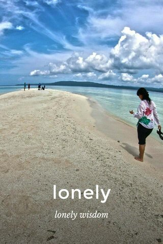 lonely lonely wisdom