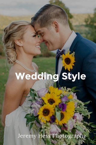 Wedding Style Jeremy Hess Photography