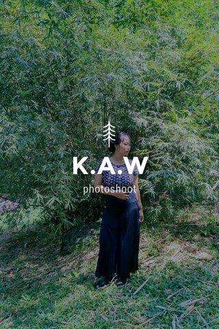 K.A.W photoshoot