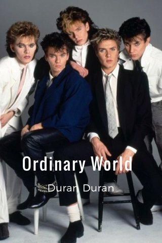 Ordinary World Duran Duran