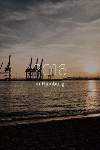 2016 in Hamburg