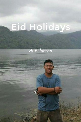 Eid Holidays At Kebumen