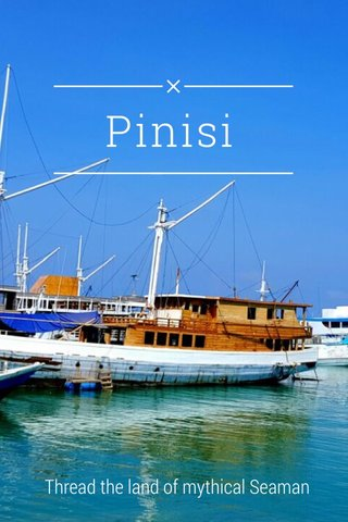 Pinisi Thread the land of mythical Seaman