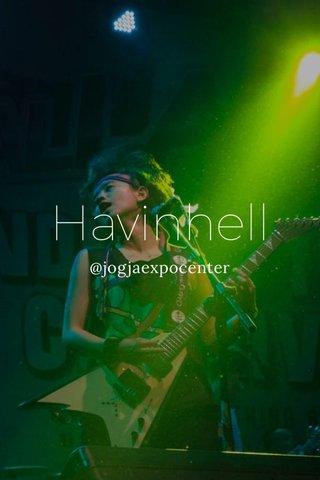 Havinhell @jogjaexpocenter