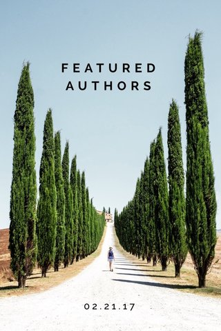FEATURED AUTHORS 02.21.17