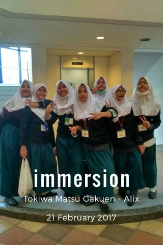 immersion Tokiwa Matsu Gakuen - Alix 21 February 2017