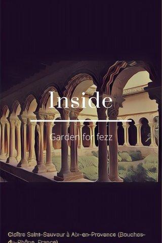 Inside Garden for fezz