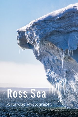 Ross Sea Antarctic Photography