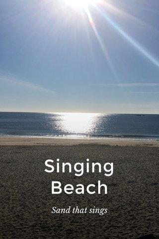 Singing Beach Sand that sings