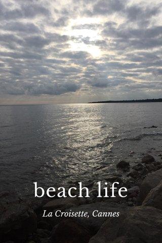 beach life La Croisette, Cannes