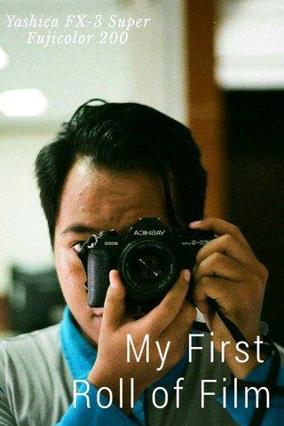 My First Roll of Film Yashica FX-3 Super Fujicolor 200