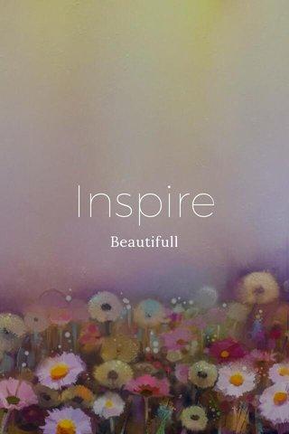 Inspire Beautifull