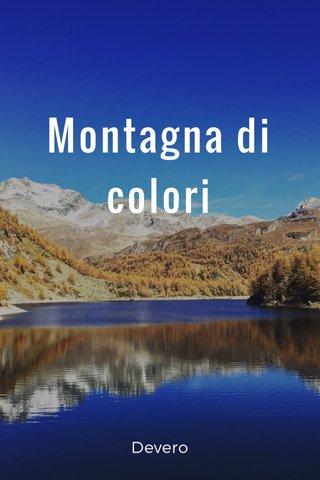 Montagna di colori Devero
